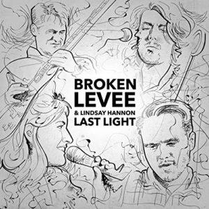 Broken Levee Last Light