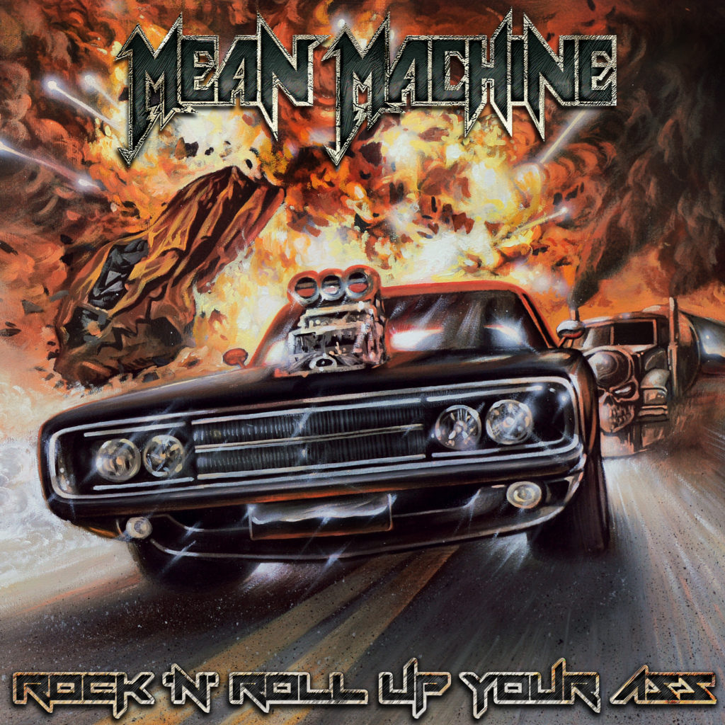 Mean Machine Rock´N´Roll Up Your Ass