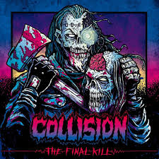 Collision The Final Kill