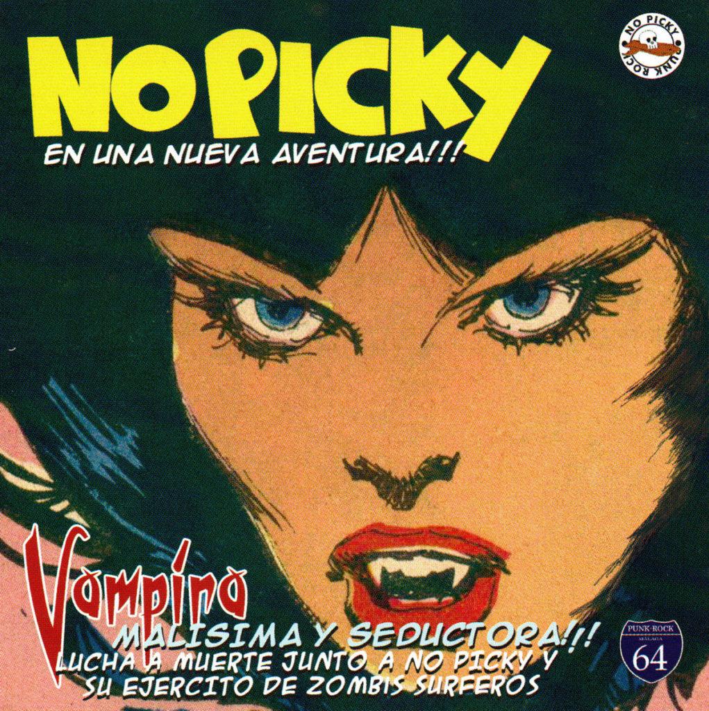 Reedición de 'Vampira, Malísima y Seductora!!!' de No Picky
