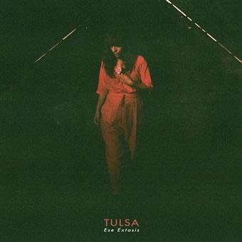 Tulsa 'Ese Éxtasis'